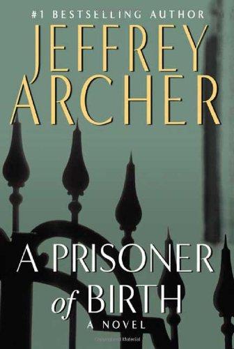9780312379292: A Prisoner of Birth