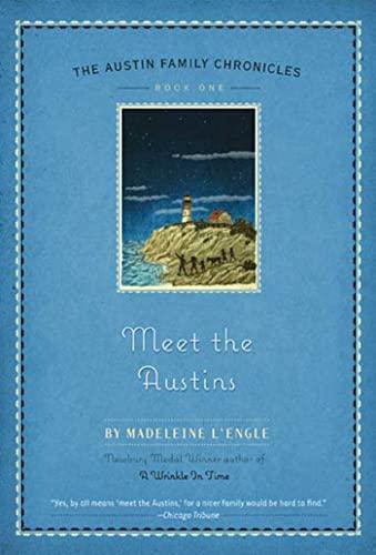 Meet the Austins (Austin Family Chronicles): L'Engle, Madeleine