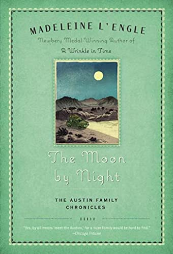 9780312379322: The Moon by Night: Book Two of The Austin Family Chronicles