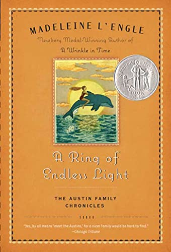 A Ring of Endless Light: The Austin Family Chronicles, Book 4 (0312379358) by Madeleine L'Engle