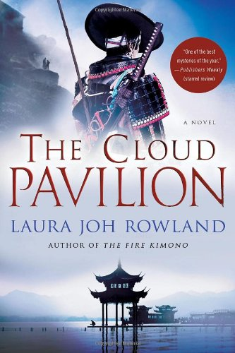 The Cloud Pavilion: Rowland, Laura Joh