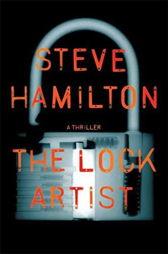The Lock Artist (SIGNED) A Novel: Hamilton, Steve