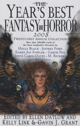 9780312380472: The Year's Best Fantasy and Horror 2008: 21st Annual Collection (Year's Best Fantasy & Horror)