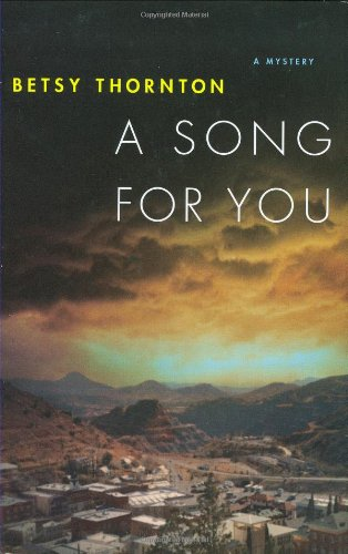 A Song for You: Thornton, Betsy