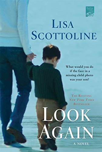 Look Again: A Novel (9780312380731) by Lisa Scottoline