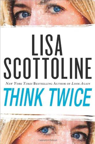 THINK TWICE (SIGNED): Scottoline, Lisa