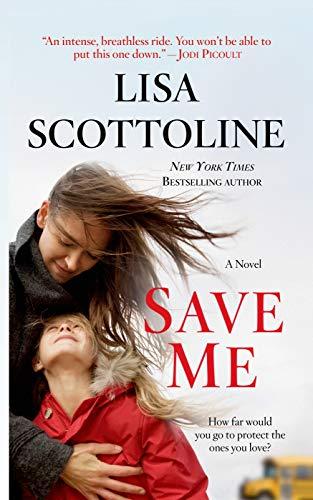 9780312380816: Save Me: A Novel