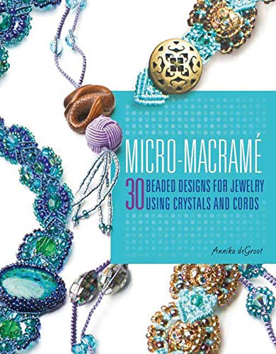 9780312380854: Micro-Macrame: 30 Beaded Designs for Jewelry Using Crystals and Cords