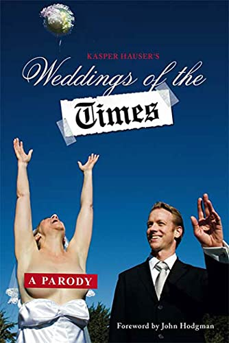 9780312380915: Weddings of the Times