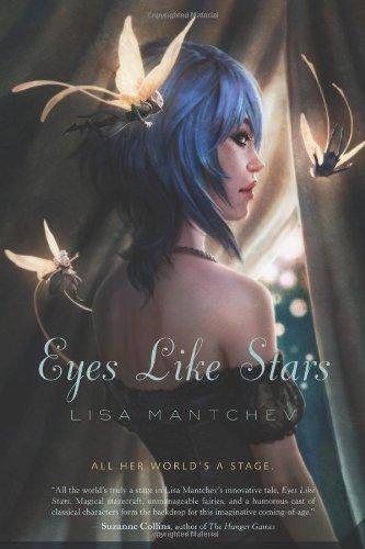 9780312380960: Eyes Like Stars: Theatre Illuminata, Act I