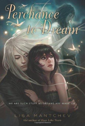 9780312380977: Perchance to Dream: Theatre Illuminata #2