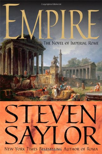 9780312381011: Empire: The Novel of Imperial Rome