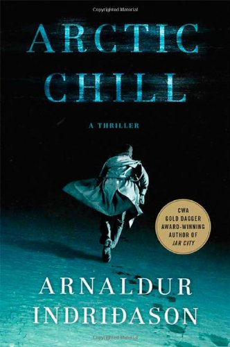 9780312381035: Arctic Chill: An Inspector Erlendur Novel