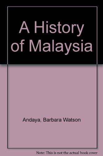 9780312381202: A History of Malaysia