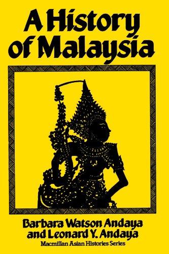 9780312381219: A History of Malaysia (MacMillan Asian Histories)