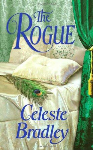 9780312381585: The Rogue (Liar's Club, Book 5)