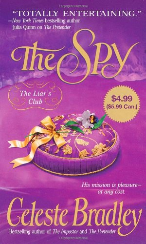 The Spy (Liar's Club, Book 3) (0312381603) by Celeste Bradley