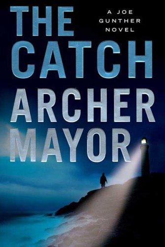 9780312381912: The Catch: A Joe Gunther Novel (Joe Gunther Series)