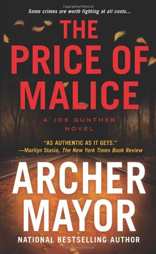 9780312381929: The Price of Malice (Joe Gunther Novel)