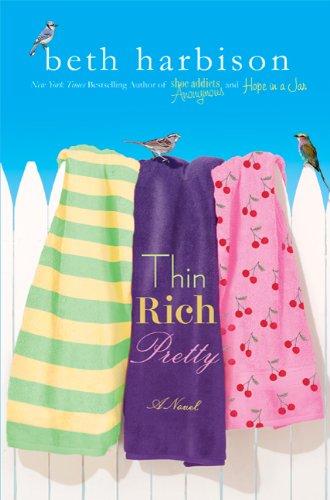 9780312381981: Thin, Rich, Pretty