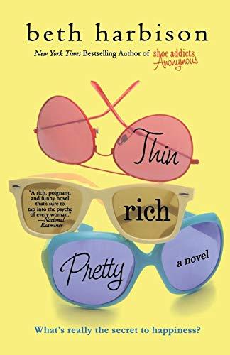 9780312381998: Thin, Rich, Pretty: A Novel