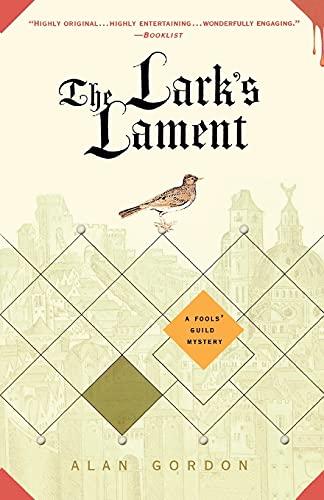 9780312382025: The Lark's Lament: A Fools' Guild Mystery (Fools' Guild Mysteries)