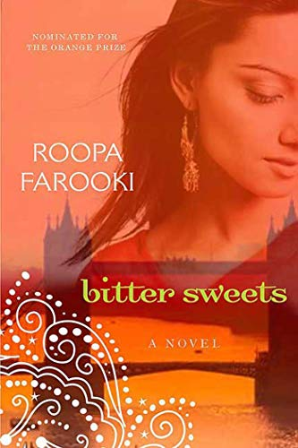 9780312382063: Bitter Sweets: A Novel