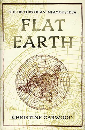 9780312382087: Flat Earth: The History of an Infamous Idea