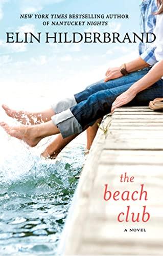 9780312382421: The Beach Club: A Novel