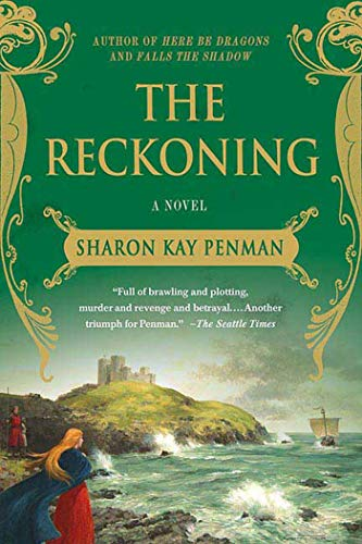 The Reckoning (Welsh Princes Trilogy): Penman, Sharon Kay