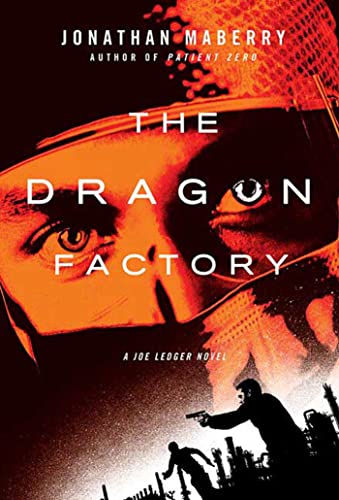 9780312382490: The Dragon Factory