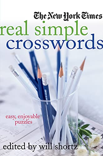9780312382544: The New York Times Real Simple Crosswords: Easy, Enjoyable Puzzles