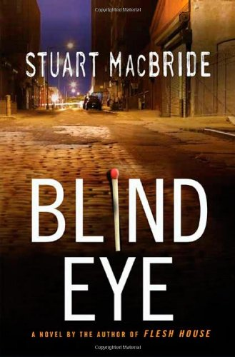 9780312382643: Blind Eye (Logan McRae)