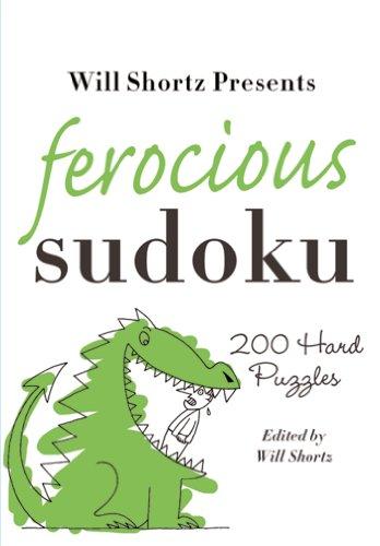 Will Shorts Presents Ferocious Sudoku (Will Shortz Presents): Will Shortz