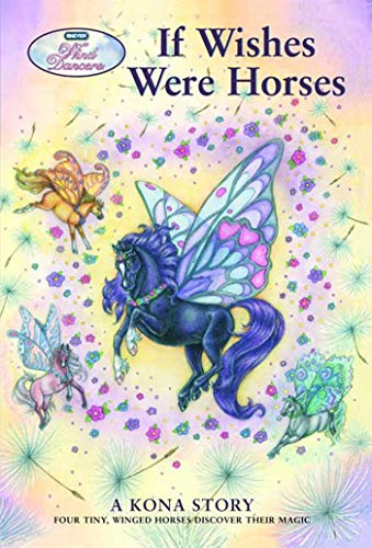 Wind Dancers #1: If Wishes Were Horses: Sibley Miller