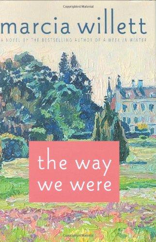 9780312382889: The Way We Were: A Novel