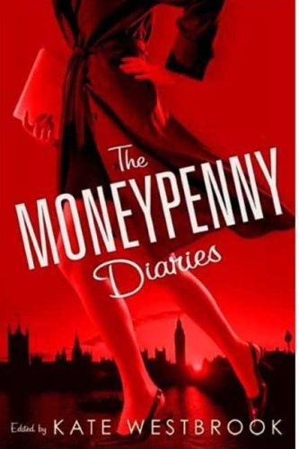 9780312383183: The Moneypenny Diaries