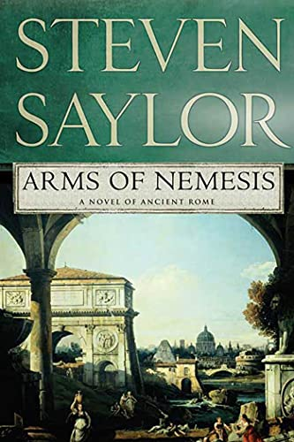 9780312383237: Arms of Nemesis: A Novel of Ancient Rome (Novels of Ancient Rome)