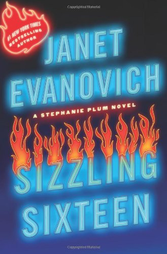 SIZZLING SIXTEEN: Evanovich, Janet.