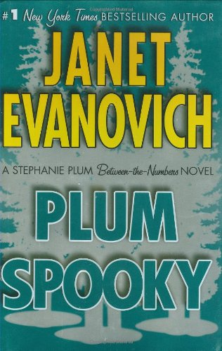 Plum Spooky (Stephanie Plum: Between the Numbers): Evanovich, Janet