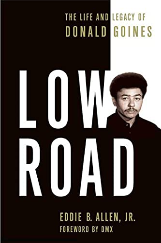 9780312383510: Low Road: The Life and Legacy of Donald Goines