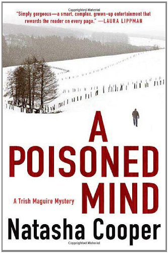 A Poisoned Mind: A Trish Maguire Mystery: Cooper, Natasha