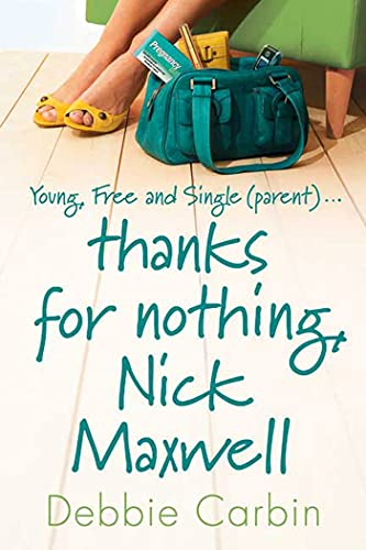 9780312383688: Thanks for Nothing, Nick Maxwell