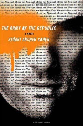 The Army of the Republic: A Novel: Cohen, Stuart Archer