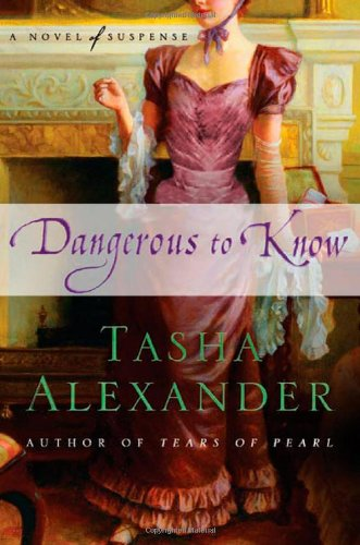 9780312383794: Dangerous to Know: A Novel of Suspense (Lady Emily Mysteries)