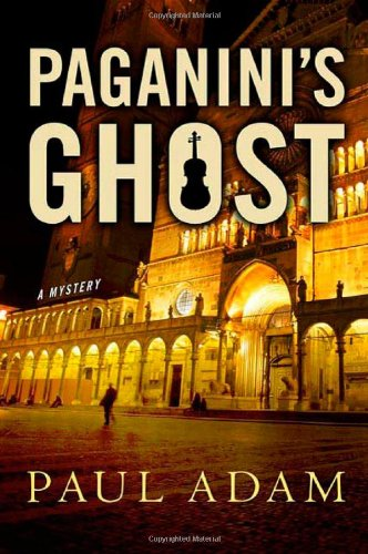 9780312383855: Paganini's Ghost: A Mystery