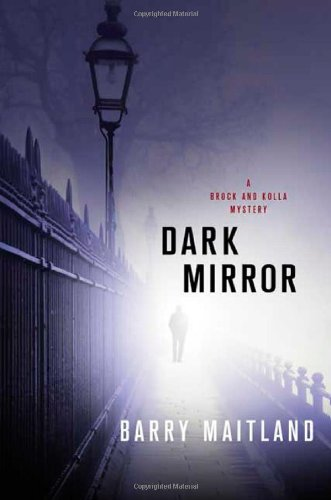 9780312383992: Dark Mirror: A Brock and Kolla Mystery (Brock and Kolla Mysteries)