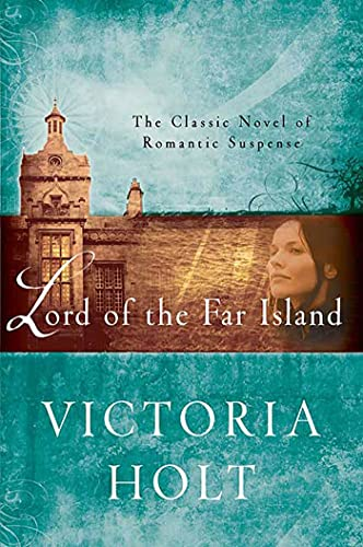 9780312384173: Lord of the Far Island: The Classic Novel of Romantic Suspense