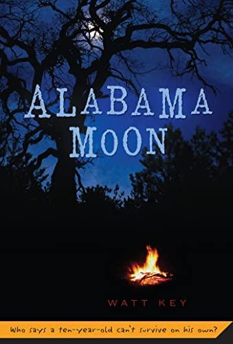 9780312384289: Alabama Moon