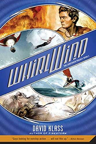9780312384296: Whirlwind: The Caretaker Trilogy: Book 2